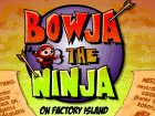 Bowja the Ninja 3 game image